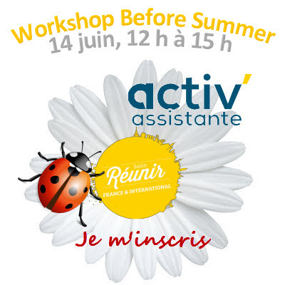 Workshop before summer activ assistante by reunir - 14 juin 18 inscription