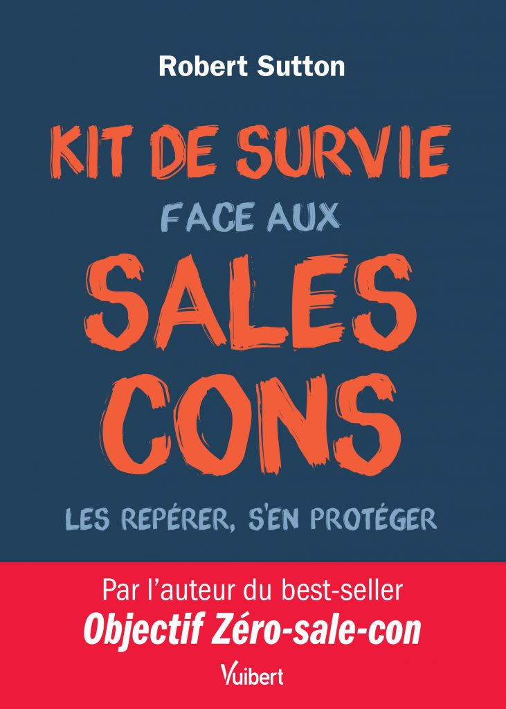 Kit de survie face aux sales cons - Robert Sutton - Activ Assistante